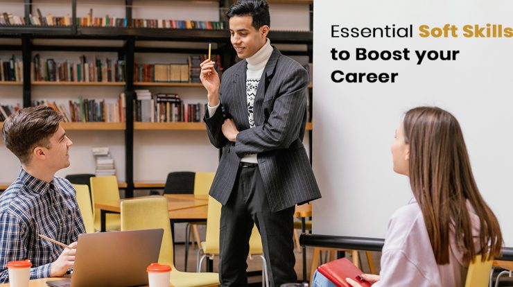 Soft Skills to Boost your Career